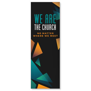 We Are The Church 2' x 6' Banner