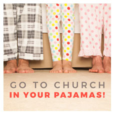 Church In Pajamas