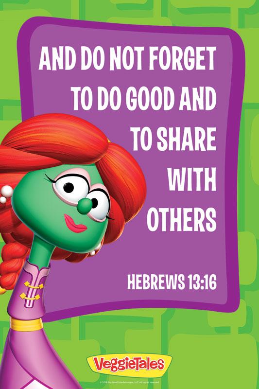 VeggieTales Heb 13:16