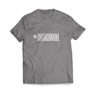 Hashtag Church Name - Large Customized T-shirts