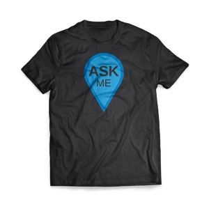 Ask Me T-Shirts