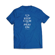 Keep Calm Pray On T-Shirt
