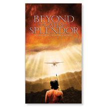 Beyond the Gates of Splendor Banner