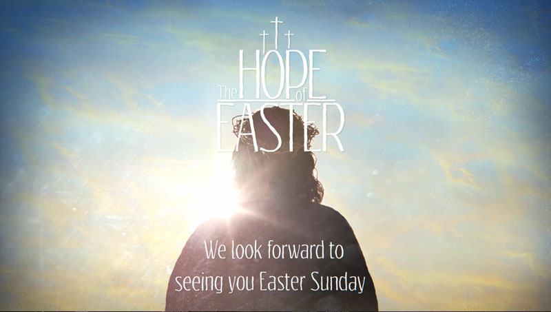 The Hope Of Easter Welcome Video Download Church Media