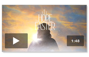 The Hope of Easter Promo Video Video Downloads