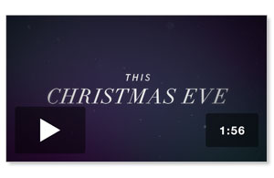 The Gifts of Christmas: Christmas Eve Invite Video Video Downloads
