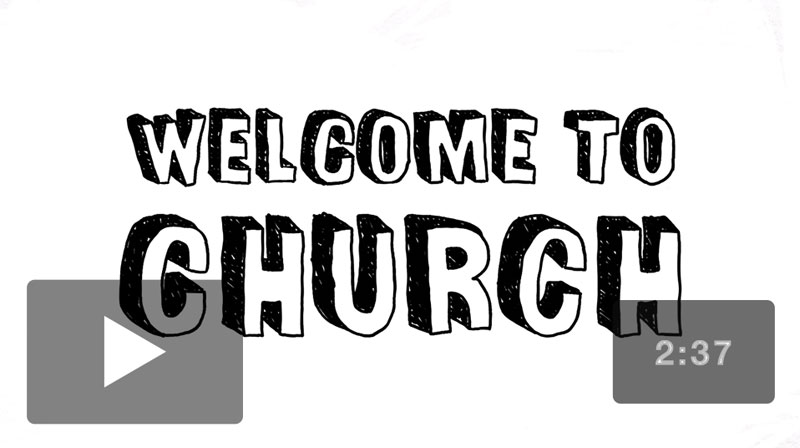 Welcome to Church Everyone Video Download
