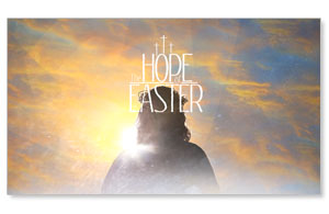 The Hope of Easter Promo Custom Videos