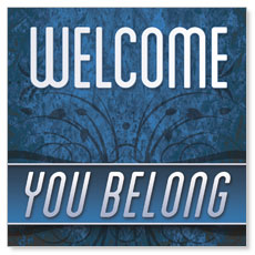 You Belong Welcome Window Banner