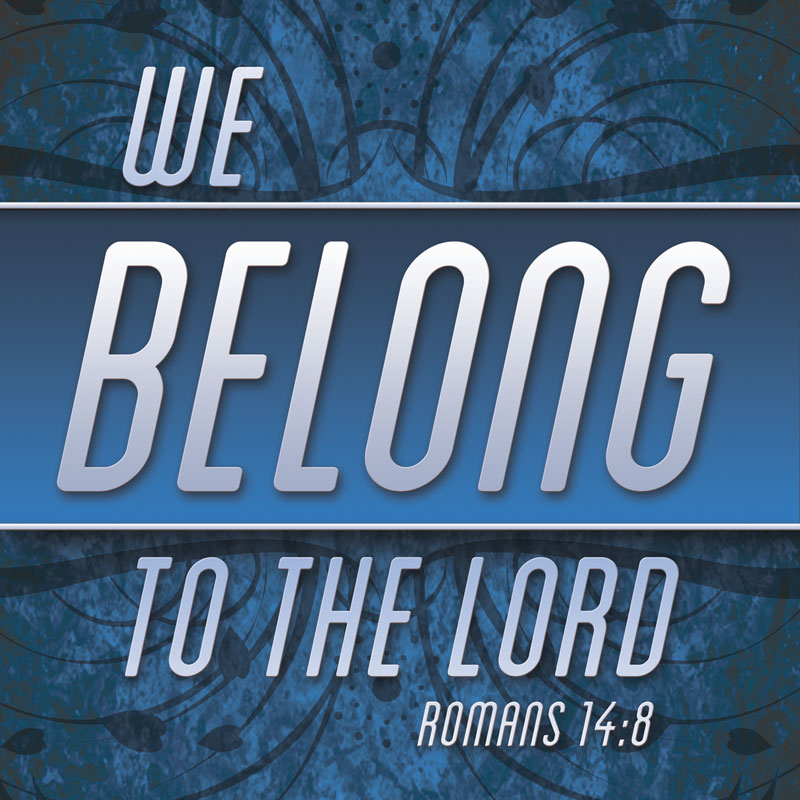 We Belong To The Lord Banner Church Banners Outreach