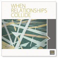 When Relationships Collide Window Banner