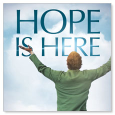 Hope Is Here Window Banner