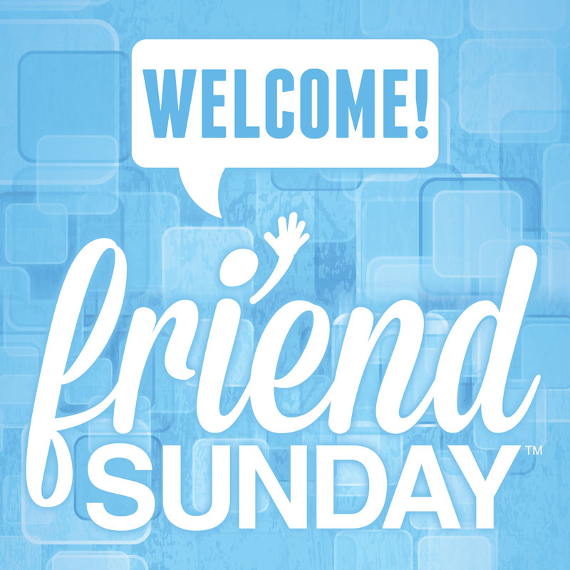Window Banners, Friend Sunday, Friend Sunday Welcome, 3' x 3'