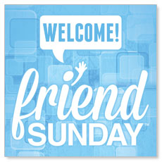 Friend Sunday Welcome Window Banner