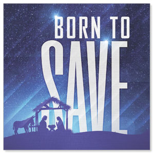 Born To Save Window Banners