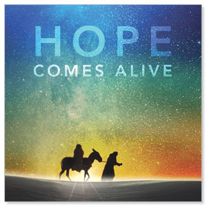 Hope Comes Alive Window Banners