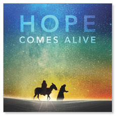 Hope Comes Alive Window Banner