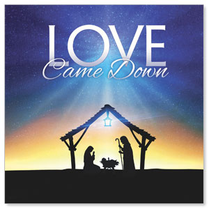 Love Came Down Window Banners