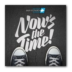 Back to Church Sunday: Nows the Time Window Banner