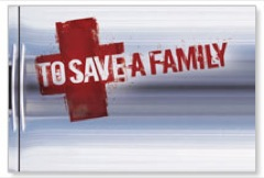 To Save A Family Banner