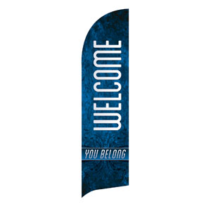 You Belong Welcome Flag Banner