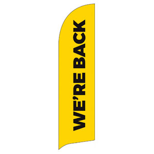 Yellow We're Back Flag Banner