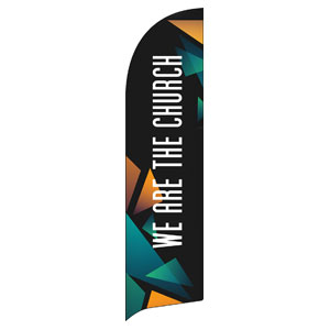 We Are The Church Flag Banner