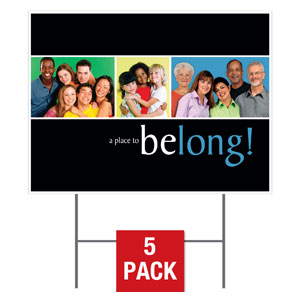 Belong Yard Signs
