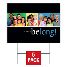 Belong Yard Sign