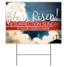Risen Resurrection Yard Sign