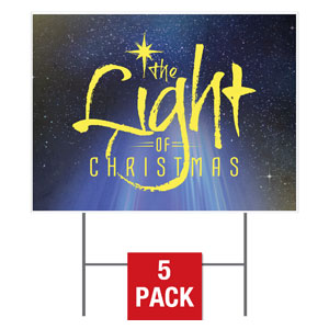 The Light of Christmas  Yard Signs - Stock 1-sided