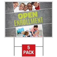 Open Enrollment Yard Sign