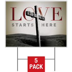 Love Starts Here Yard Sign