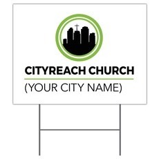 CityReach Yard Sign