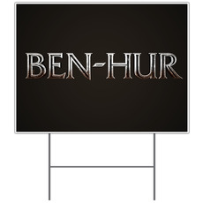 Ben Hur Yard Sign