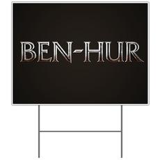 Ben Hur Yard Sign
