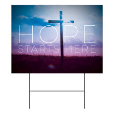 Hope Starts Here Yard Sign