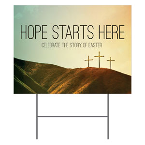 Hope Starts Here Calvary Yard Signs