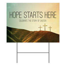 Hope Starts Here Calvary Yard Sign
