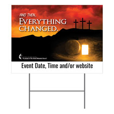 UMC Easter Everything Changed Yard Sign