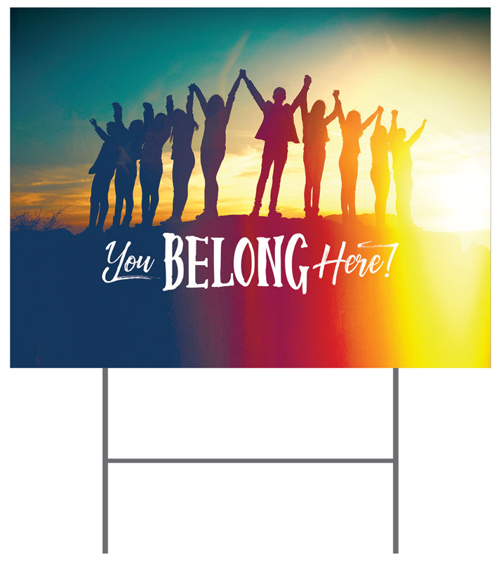Btcs You Belong Here Yard Sign Church Banners Outreach