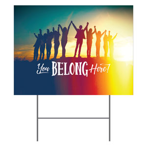 BTCS You Belong Here Yard Signs - Stock 1-sided