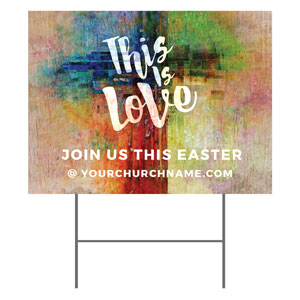 This is Love Easter YardSigns