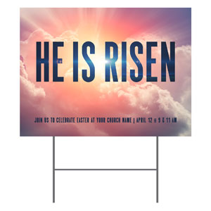 He Is Risen Bold YardSigns