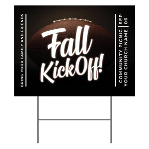 Kickoff This Fall YardSigns