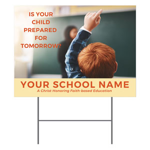 Prepared For Tomorrow Enroll YardSigns