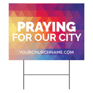 Geometric Bold Praying For Our City YardSigns