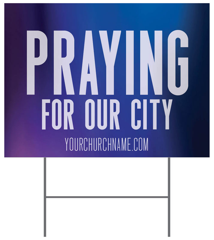 Yard Signs, Praying for You, Aurora Lights Praying For Our City, 18 x 24