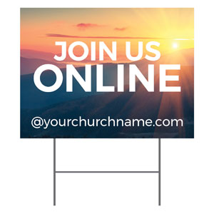 Sunrise Glow Join Us Online YardSigns