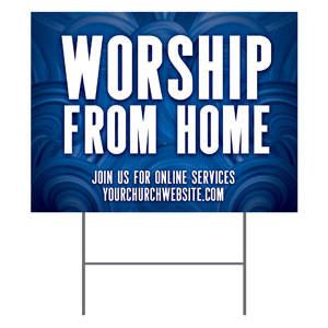 Blue Waves Worship From Home YardSigns